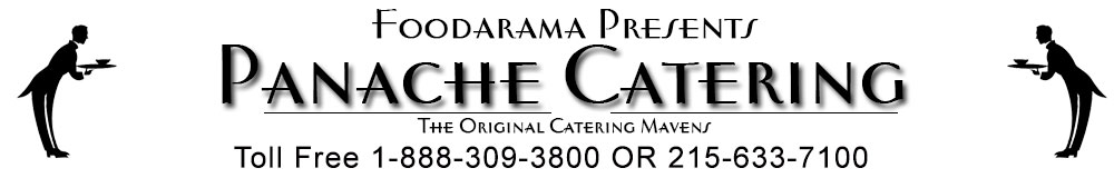 Certified Kosher Catering by Foodarama Panache Caterers for Weddings, Bar/Bat Mitzvahs, special events, corporate events, Cocktail Parties, Social Occasions, Picnics, Open Houses in North East Philadelphia 19154 19116 19111 Bensalem 19020 Elkins Park 19027 Rydal Jenkintown Meadowbrook 19046 CALL TO ORDER KOSHER FOOD CATERING 1-888-309-3800 or 215-633-7100