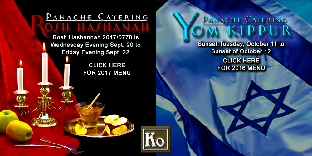 Certified Rosh Hashanah & Yom Kippur Catering Princeton New Jersey Cherry Hill, Delaware County, Philadelphia Pennsylvania